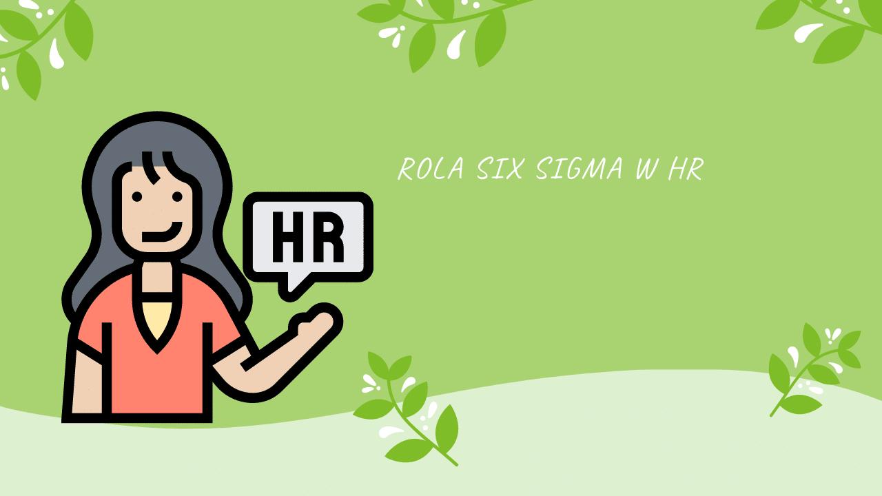 Rola Lean Six Sigma w HR